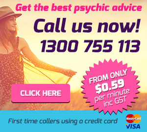 Psychic reading, pay less with your credit card! From only AUD $0.59. Australia: 1300 755 113